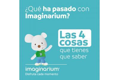 ¿Qué ha pasado con Imaginarium? Las 4 cosas que tienes que saber